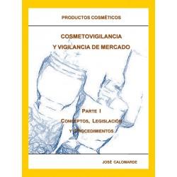 COSMETOVIGILANCIA Y VIGILANCIA DE MERCADO